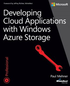 Developing Cloud Applications with Windows Azure Storage (Paperback)