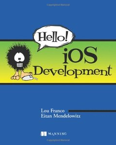 Hello! iOS Development (Paperback)