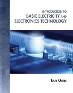 Introduction to Basic Electricity and Electronics Technology (Hardcover)