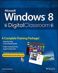 Microsoft Windows 8 Digital Classroom: A Complete Training Package (Paperback)