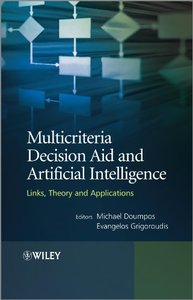 Multicriteria Decision Aid and Artificial Intelligence: Links, Theory and Applications (Hardcover)-cover