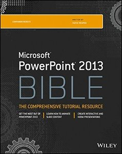 PowerPoint 2013 Bible, 4/e (Paperback)