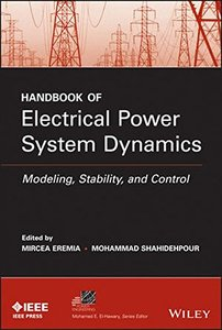 Handbook of Electrical Power System Dynamics: Modeling, Stability, and Control (Hardcover)-cover