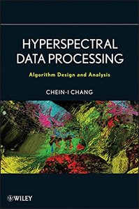 Hyperspectral Data Processing: Algorithm Design and Analysis (Hardcover)-cover