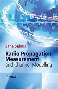 Radio Propagation Measurement and Channel Modelling (Hardcover)-cover