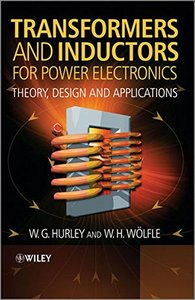 Transformers and Inductors for Power Electronics: Theory, Design and Applications (Hardcover)-cover