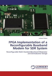 FPGA Implementation of a Reconfigurable Baseband Modem for SDR System: Reconfigurable Multi-Standard Baseband Modulator and Demodulator Design (Paperback)-cover