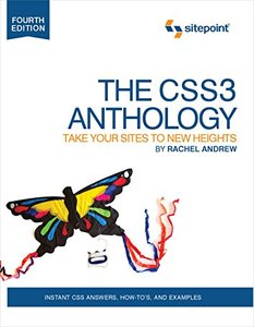 The CSS3 Anthology: Take Your Sites to New Heights (Paperback)-cover