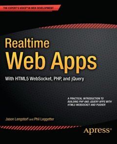 Realtime Web Apps: With HTML5 WebSocket, PHP, and jQuery (Paperback)-cover