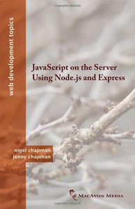 JavaScript on the Server Using Node.js and Express (Paperback)-cover
