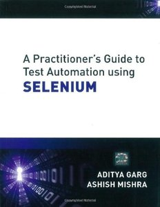 A Practitioner's Guide to Test Automation using SELENIUM (Paperback)-cover