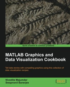 MATLAB Graphics and Data Visualization Cookbook (Quick Answers to Common Problems)-cover