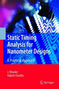 Static Timing Analysis for Nanometer Designs: A Practical Approach (Hardcover)-cover