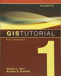 GIS Tutorial 1: Basic Workbook, 10.1 Edition, 5/e (Paperback)-cover
