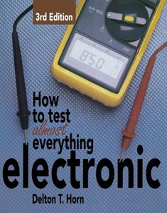 How to Test Almost Everything Electronic (Paperback)-cover