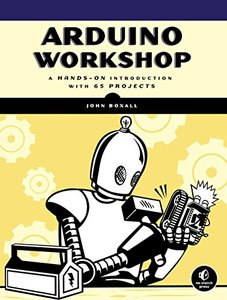 Arduino Workshop: A Hands-On Introduction with 65 Projects (Paperback)-cover