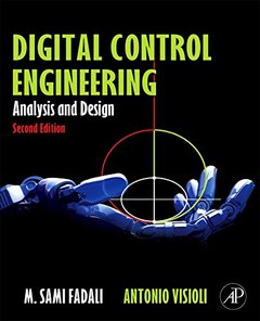Digital Control Engineering: Analysis and Design, 2/e (Hardcover)