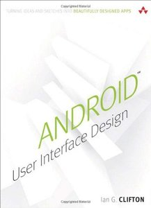 Android User Interface Design: Turning Ideas and Sketches into Beautifully Designed Apps (Paperback)-cover