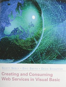 Creating and Consuming Web Services in Visual Basic (Paperback)