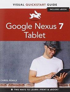 Google Nexus 7 Tablet: Visual QuickStart Guide (Paperback)