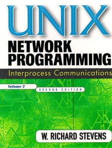 UNIX Network Programming, Volume 2: Interprocess Communications, 2/e (Paperback)-cover