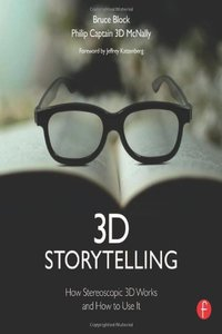 3D Storytelling: How Stereoscopic 3D Works and How to Use It [Paperback]-cover
