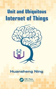 Unit and Ubiquitous Internet of Things (Hardcover)-cover