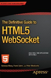 The Definitive Guide to HTML5 WebSocket (Paperback)-cover