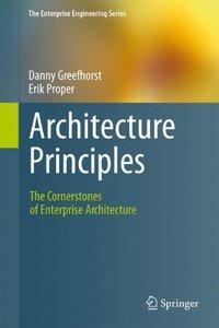 Architecture Principles: The Cornerstones of Enterprise Architecture (Hardcover)