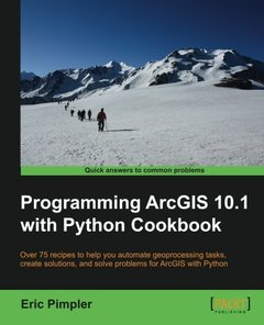 Programming ArcGIS 10.1 with Python Cookbook-cover