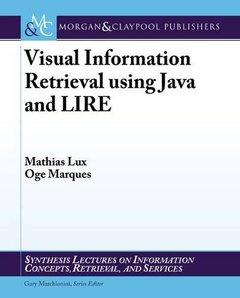 Visual Information Retrieval using Java and LIRE (Paperback)-cover