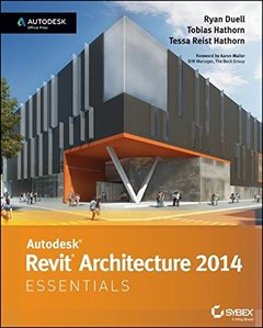 Autodesk Revit Architecture 2014 Essentials: Autodesk Official Press (Paperback)-cover
