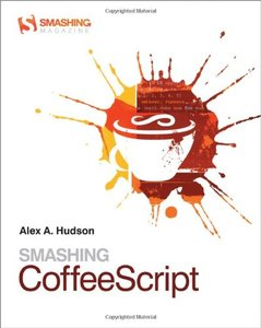 Smashing CoffeeScript (Paperback)-cover