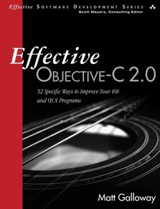 Effective Objective-C 2.0: 52 Specific Ways to Improve Your iOS and OS X Programs (Paperback)-cover