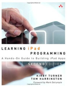 Learning iPad Programming: A Hands-On Guide to Building iPad Apps, 2/e (Paperback)-cover