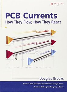 PCB Currents: How They Flow, How They React (Hardcover)-cover