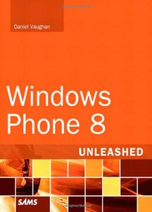 Windows Phone 8 Unleashed (Paperback)