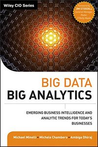 Big Data, Big Analytics: Emerging Business Intelligence and Analytic Trends for Today's Businesses (Hardcover)-cover