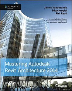 Mastering Autodesk Revit Architecture 2014: Autodesk Official Press (Paperback)-cover