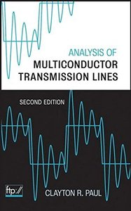 Analysis of Multiconductor Transmission Lines, 2/e (Hardcover)-cover