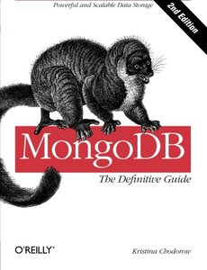 MongoDB: The Definitive Guide, 2/e (Paperback)-cover