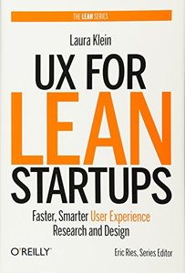 UX for Lean Startups: Faster, Smarter User Experience Research and Design (Hardcover)-cover