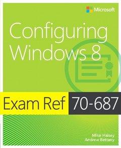 Exam Ref 70-687: Configuring Windows 8 (Paperback)-cover