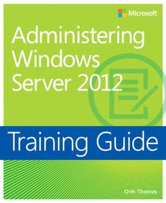 Training Guide: Administering Windows Server 2012 (Paperback)-cover