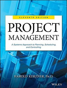 Project Management: A Systems Approach to Planning, Scheduling, and Controlling, 11/e (Hardcover)-cover