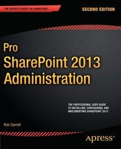 Pro SharePoint 2013 Administration, 2/e (Paperback)