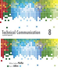 Technical Communication: A Practical Approach, 8/e (IE-Paperback)