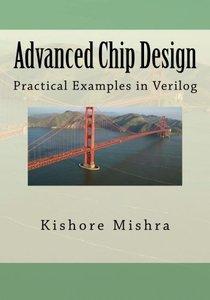 Advanced Chip Design, Practical Examples in Verilog (Paperback)