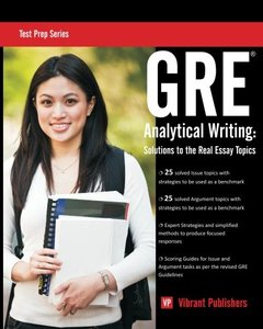 GRE Analytical Writing: Solutions to the Real Essay Topics (Paperback)-cover