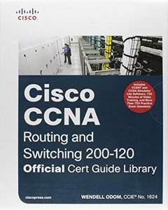 Cisco CCNA Routing and Switching 200-120 Official Cert Guide Library (Hardcover)-cover